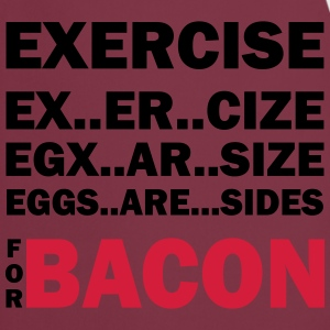 Exercise Or Bacon Tops - Cooking Apron