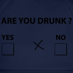 are you drunk ? T-Shirts - Baseball Cap