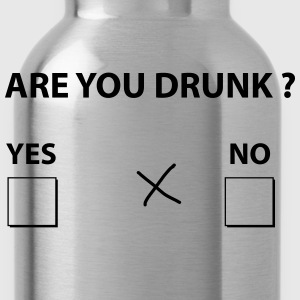 are you drunk ? T-Shirts - Water Bottle
