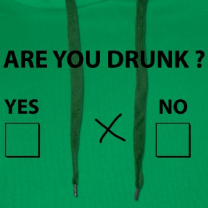 are you drunk ? T-Shirts - Men's Premium Hoodie