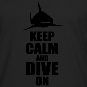 keep calm dive on shark Shirt T-Shirts - Männer Premium Langarmshirt