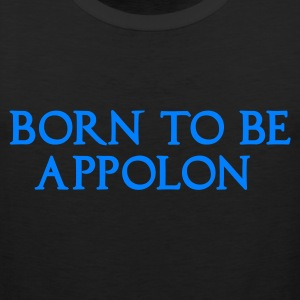 BORN TO BE APPOLON - Débardeur Premium Homme