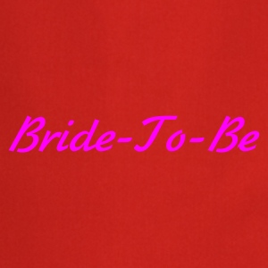 Red Bride to Be  Ladies' - Cooking Apron