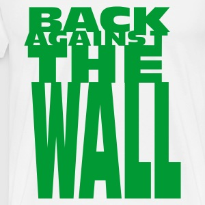 Weiß Back against the wall Tops - Männer Premium T-Shirt