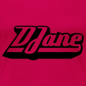 DJane, Damen-Top - Frauen Premium T-Shirt
