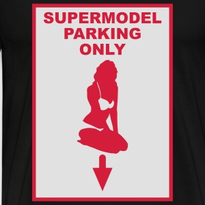 Supermodel parking only - Herre premium T-shirt