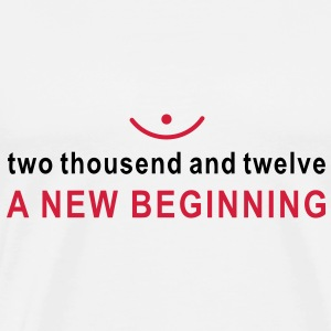 two thousand and twelve - A NEW BEGINNING | Männershirt ärmellos - Männer Premium T-Shirt