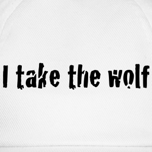 I take the wolf  Tops - Baseballcap