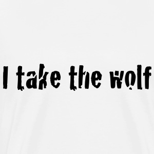 I take the wolf Toppar - Premium-T-shirt herr