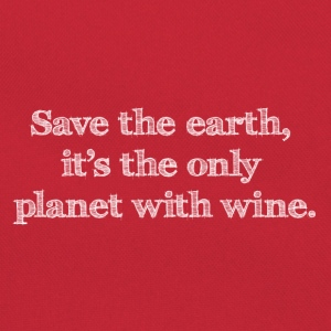 save the earth it's the only planet with wine - Retro Tasche
