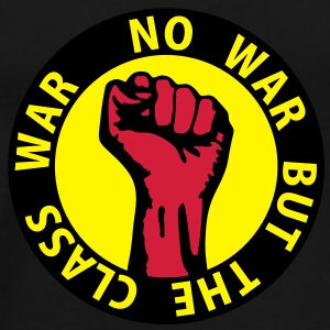 3 colors - no war but the class war - against capitalism working class war revolution T-shirt - Maglietta Premium da uomo