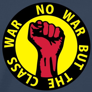3 colors - no war but the class war - against capitalism working class war revolution Toppar - Premium-T-shirt herr