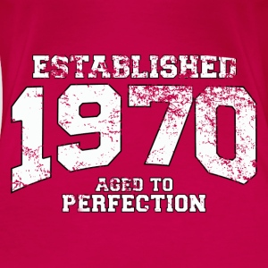 Geburtstag - established 1970 - aged to perfection - Frauen Premium T-Shirt