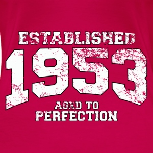 established 1953 - aged to perfection (nl) Tops - Vrouwen Premium T-shirt