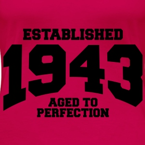 aged to perfection established 1943 (uk) Tops - Women's Premium T-Shirt