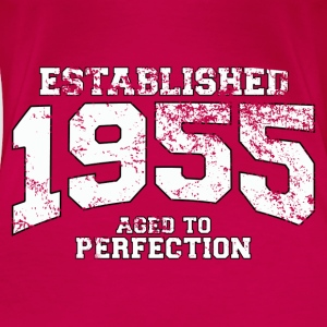 Geburtstag - established 1955 - aged to perfection - Frauen Premium T-Shirt