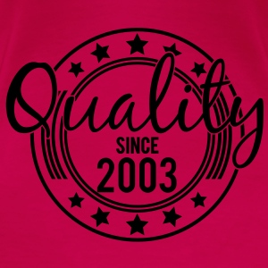 Birthday - Quality since 2003 (es) Tops - Camiseta premium mujer
