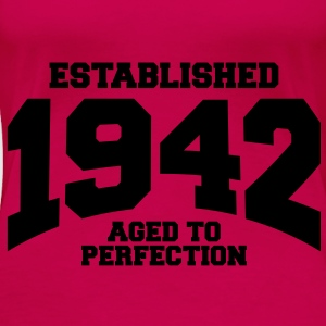aged to perfection established 1942 (dk) Toppe - Dame premium T-shirt