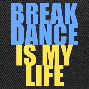 break dance is my life ukraine Tee shirts - Casquette snapback