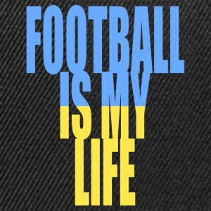 football is my life ukraine Tee shirts - Casquette snapback