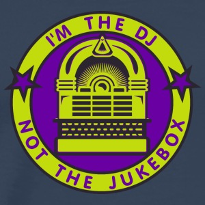 I'm the DJ - not jukebox (3, DDP) Tops - Men's Premium T-Shirt