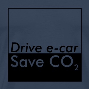 Drive e-car - Save CO2 - Männer Premium T-Shirt