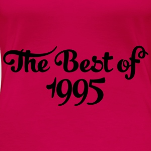 Geburtstag - Birthday - the best of 1995 (nl) Tops - Vrouwen Premium T-shirt