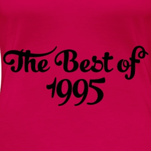 Geburtstag - Birthday - the best of 1995 (es) Tops - Camiseta premium mujer