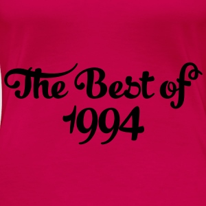 Geburtstag - Birthday - the best of 1994 (nl) Tops - Vrouwen Premium T-shirt