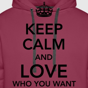 keep calm and love who you want Toppar - Premiumluvtröja herr