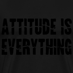 Attitude Is Everything Débardeurs - T-shirt Premium Homme