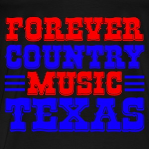 forever country music texas Tops - Men's Premium T-Shirt
