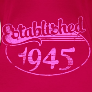 Geburtstag - established 1945 dd (de) Tops - Frauen Premium T-Shirt