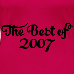 Geburtstag - Birthday - the best of 2007 (sv) Toppar - Premium-T-shirt dam