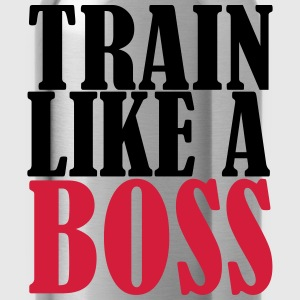Train Like A Boss T-shirts - Drinkfles