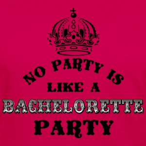 No Party Like A Bachelorette Party Filled Tops - Women's Premium Longsleeve Shirt