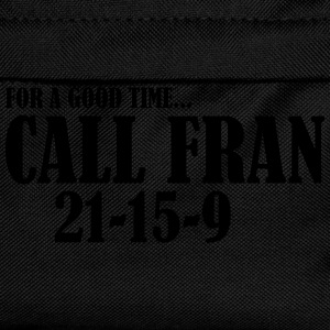 For a good time call Fran T-Shirts - Kinder Rucksack