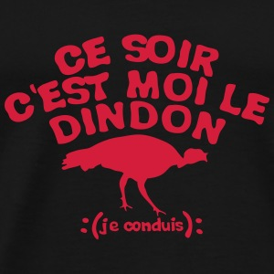 dindon conduis alcool soiree 1 Tee shirts - T-shirt Premium Homme