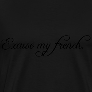 excuse my french Tops - Mannen Premium T-shirt