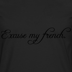 excuse my french Débardeurs - T-shirt manches longues Premium Homme