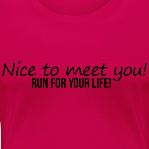 Nice To Meet You Tops - Frauen Premium T-Shirt
