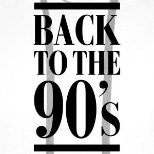 Back To The 90´s T-Shirts - Männer Premium Hoodie