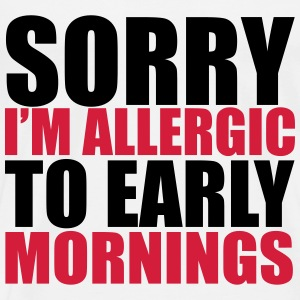 Allergic To Mornings Tops - Men's Premium T-Shirt