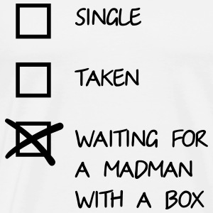 Waiting for a mad man with a box Tops - Mannen Premium T-shirt