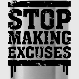 Stop Making Excuses T-Shirts - Water Bottle