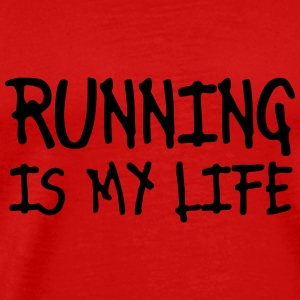 running is my life Tops - Men's Premium T-Shirt