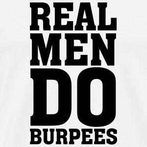 Real Men Do Burpees T-shirts - Premium-T-shirt herr