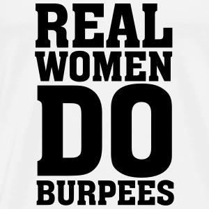 Real Women Do Burpees Toppe - Herre premium T-shirt
