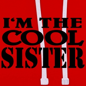 I'm the cool SIster Tee shirts - Sweat-shirt contraste
