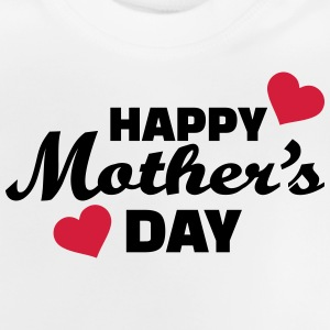 Happy Mother's day T-Shirts - Baby T-Shirt